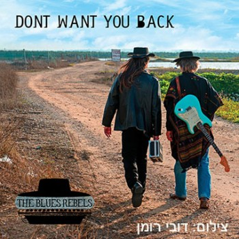 The Blues Rebels – Don't want you back