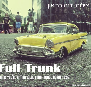Full Trunk – Think You're a Man Well Think Twice Again